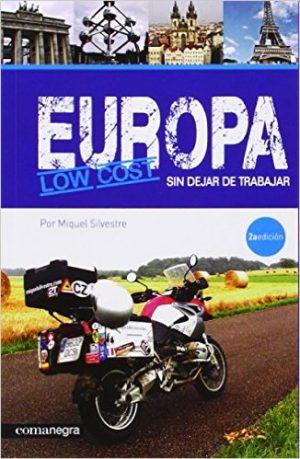 Europa low cost y sin dejar de trabajar