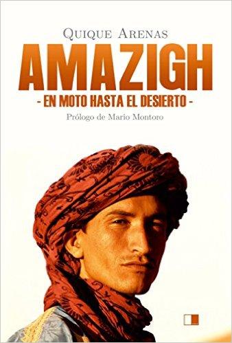 AMAZIGH - EN MOTO HASTA EL DESIERTO