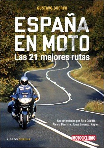 España en moto por Gustavo Cuervo